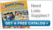 Need Luau Supplies? Get a Free Catalog